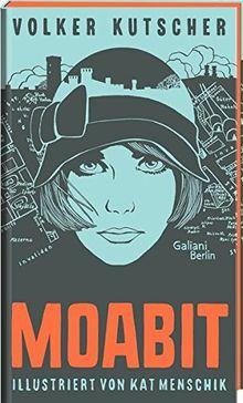 Volker Kutscher: Moabit: Illustrierte Buchreihe