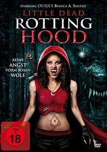Little Dead Rotting Hood - Keine Angst vorm bösen Wolf