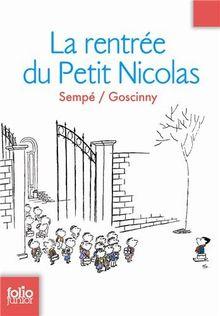 La rentrée du Petit Nicolas: Les histoires inédites du Petit Nicolas 3 (Folio Junior)