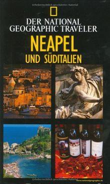 National Geographic Traveler: Neapel und Süditalien