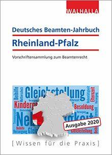 Deutsches Beamten-Jahrbuch Rheinland-Pfalz 2020: Rechte und Ansprüche, Stand und Status; Textsammlung mit Gesetzen, Verordnungen, Verwaltungsvorschriften