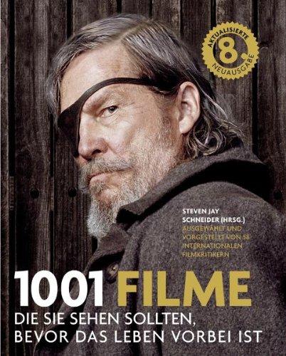 1001 Filme: die Sie sehen sollten, bevor das Leben vorbei