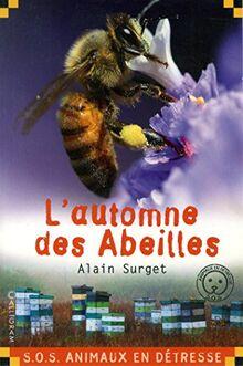 L'automne des abeilles (SOS Animaux)