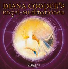 Diana Cooper's Engel-Meditationen