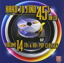 Hard to Find 45s on CD Vol.14: 70s & 80s Pop Clas