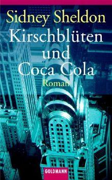 Kirschblüten und Coca-Cola: Roman