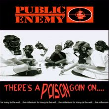 There'S a Poison Goin'on