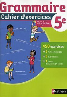 Grammaire 5e : Cahier d'exercices