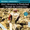 Alice's Adventures in Wonderland and Through the Looking-Glass / Alice im Wunderland und hinter den Spiegeln. MP3-CD. Die englischen ... Die englischen Originalfassungen ungekürzt