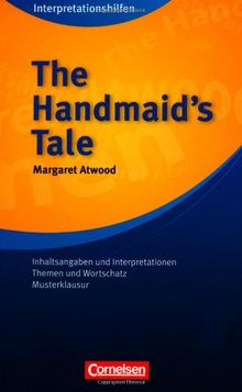 Cornelsen Senior English Library - Fiction: The Handmaid's Tale Interpretationshilfe: Inhaltsangaben und Interpretationen, Themen und Wortschatz, Musterklausuren