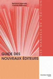 Guide des nouveaux éditeurs (Edition)
