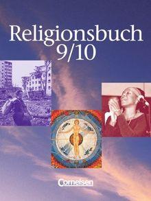 Religionsbuch - Sekundarstufe I: Band 9/10 - Schülerbuch: Unterrichtswerk für den evangelischen Religionsunterricht