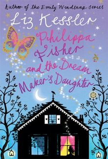 Philippa Fisher and the Dreammaker's Daughter: Bk. 2