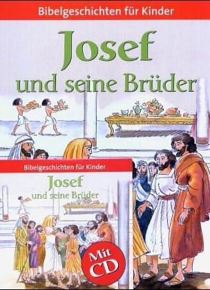 josef und seine brüder. bibelgeschichten für kinder von unbekannt