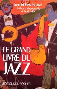Le grand livre du jazz (Documents)