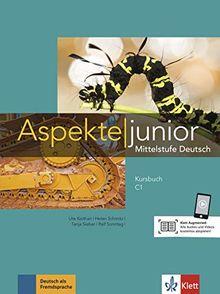 Aspekte junior C1: Mittelstufe Deutsch. Kursbuch mit Audios und Videos (Aspekte junior / Mittelstufe Deutsch)