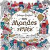 Mes mondes rêvés: Livre de coloriage pour les curieux