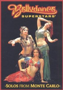 Bellydance - Superstars: Solos From Monte Carlo