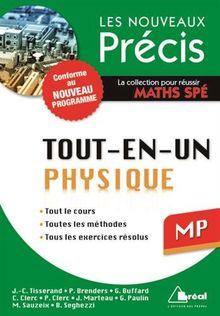 Physique MP - Conforme au programme 2014 - Précis tout-en-un - Cours - Méthode - Exercices