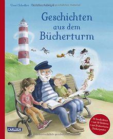 Geschichten aus dem Bücherturm: Mit 30 Geschichten zum Vorlesen - und für jede Geschichte 1 Sticker für das Bücherturm-Sammelposter