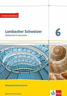 lambacher schweizer mathematik 6 ausgabe baden w rttemberg klassenarbeitstrainer sch lerheft. Black Bedroom Furniture Sets. Home Design Ideas