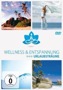 Wellness & Entspannung - Urlaubsträume