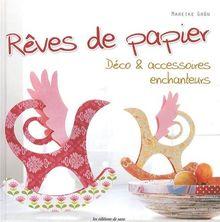 Rêves de papier : Déco & accessoires enchanteurs