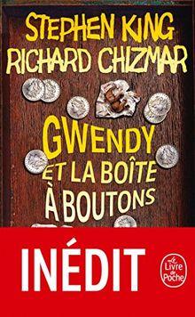 Gwendy et la boîte à boutons: Roman