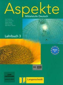 Aspekte 3 (C1) - Lehrbuch mit DVD 3: Mittelstufe Deutsch