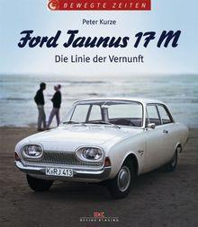 Ford Taunus 17 M: Die Linie der Vernunft