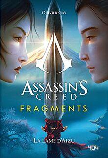 Assassin's Creed Fragments - La lame d'Aizu (01)