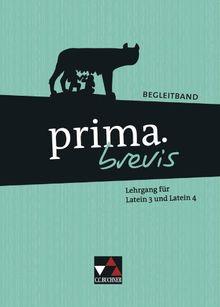 prima.brevis / Begleitband: Unterrichtswerk für Latein als dritte und spätbeginnende Fremdsprache