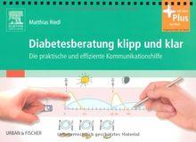 Diabetesberatung klipp und klar: Die praktische und effiziente Kommunikationshilfe - mit Zugang zum Elsevier-Portal