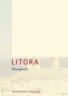 Litora Übungsheft - Lehrgang für den spät beginnenden Lateinunterricht