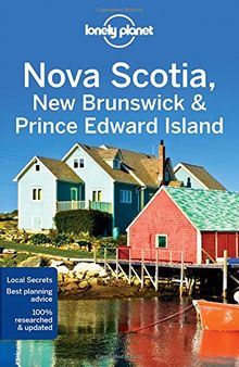 Nova Scotia, New Brunswick & Prince Edward Island (Country Regional Guides)