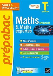 Maths Tle générale (spécialité) & Maths expertes (option) - Prépabac Cours & entraînement: nouveau programme, nouveau bac (2020-2021) (Prépabac (4))