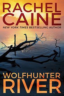 Wolfhunter River (Stillhouse Lake, Band 3)