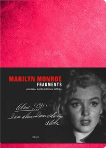 Fragments : Marilyn Monroe