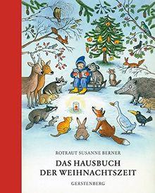 Das Hausbuch der Weihnachtszeit: Geschichten, Lieder und Gedichte