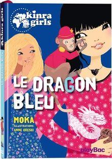 Kinra Girls : Le dragon bleu - Tome 11