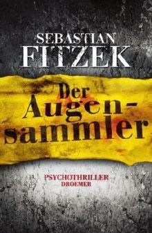 Der Augensammler: Psychothriller