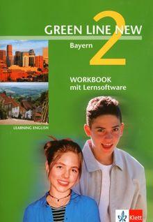 Green Line New - Ausgabe Bayern. Englisches Unterrichtswerk für Gymnasien: Green Line New 2. Workbook mit CD-ROM. Bayern: Teilversion der ... passend zu Green Line New 2 Bayern
