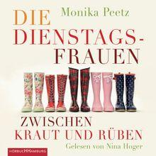 Die Dienstagsfrauen zwischen Kraut und Rüben: 4 CDs