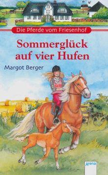 Sommerglück auf vier Hufen: Die Pferde vom Friesenhof. Zwei Pferderomane in einem Band
