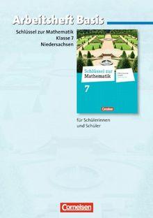 Schlüssel zur Mathematik - Differenzierende Ausgabe Niedersachsen: 7. Schuljahr - Arbeitsheft Basis mit eingelegten Lösungen: Für Schülerinnen und Schüler mit erhöhtem Übungsbedarf