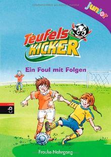 Teufelskicker Junior - Ein Foul mit Folgen: Band 3