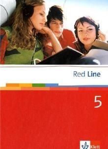 Red Line. Unterrichtswerk für Realschulen: Red Line 05. Unterrichtswerk für Realschulen. Schülerbuch 9. Schuljahr (Hardcover): BD 5