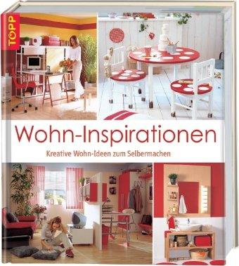 wohn inspiration kreative wohn ideen zum selbermachen von unbekannt. Black Bedroom Furniture Sets. Home Design Ideas