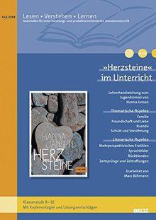 »Herzsteine« im Unterricht: Lehrerhandreichung zum Roman von Hanna Jansen (Klassenstufe 7-9, mit Kopiervorlagen)