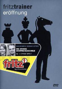 fritztrainer eroeffnung: Die große Eröffnungsschule - Band 1, Offene Spiele (Eva Moser + Thomas Luther)